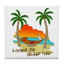 Living on Island Time Tile Coaster