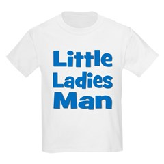Little Ladies Man Kids T-Shirt