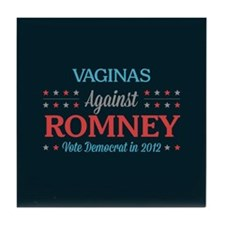 Vaginas Against Romney Tile Coaster