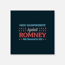 """New Hampshirite Against Romney Square Sticker 3"""" x"""