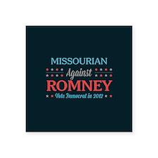 "Missourian Against Romney Square Sticker 3"" x 3"""