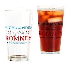 Michigander Against Romney Drinking Glass