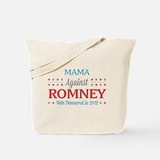 Mama Against Romney Tote Bag