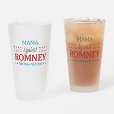 Mama Against Romney Drinking Glass