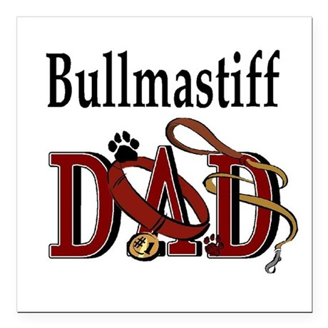 "bullmastiff dad darks.png Square Car Magnet 3"" x 3"