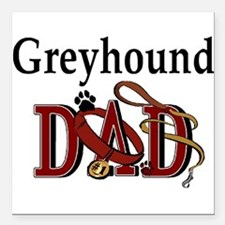 "greyhound dad darks.png Square Car Magnet 3"" x 3"""