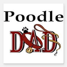 """poodle dad darks.png Square Car Magnet 3"""" x 3"""""""