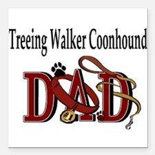 """Cute Treeing walker coonhound Square Car Magnet 3"""" x 3"""""""