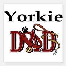 "yorkie dad darks.png Square Car Magnet 3"" x 3"""