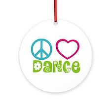 Peace Love Dance Ornament (Round)