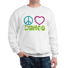 Peace Love Dance Sweatshirt
