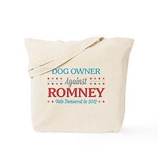 Dog Owner Against Romney Tote Bag