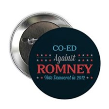 "Co-Ed Against Romney 2.25"" Button"