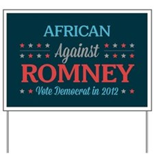 African Americans Against Romney Yard Sign