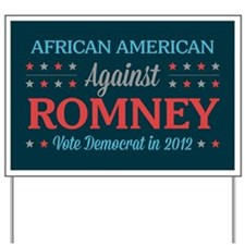 African American Against Romney Yard Sign