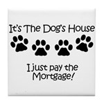 Dogs House 1 Tile Coaster