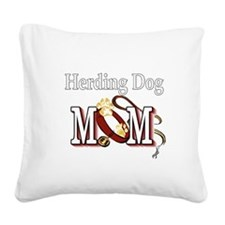 Herding Dog Mom Square Canvas Pillow