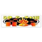 50 & Still Hot Bumper Sticker