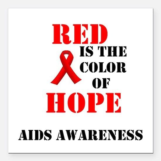 "aids awareness month Square Car Magnet 3"" x 3"""