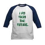 I AM FROM THE FUTURE - Kids Baseball Jersey