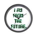 I AM FROM THE FUTURE - Wall Clock