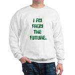 I AM FROM THE FUTURE - Sweatshirt