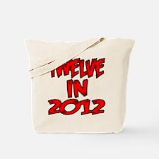 Twelve in 2012 Tote Bag