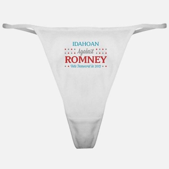 Idahoan Against Romney Classic Thong