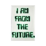 I AM FROM THE FUTURE - Rectangle Magnet (10 pack)