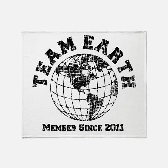 Team Earth : Member Since 2011 Throw Blanket