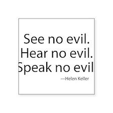 See no evil. Hear no evil. Speak no evil. Square S