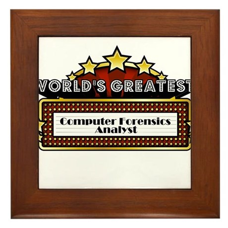 World's Greatest Computer Forensics Analyst Framed