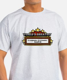 World's Greatest Computer Forensics Analyst T-Shirt