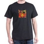 50 & Still Hot Black T-Shirt