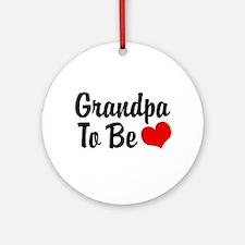 Grandpa To Be Ornament (Round)