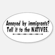 Tell It To The Natives Oval Decal