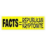 Facts = Republican Kryptonite Sticker (Bumper)