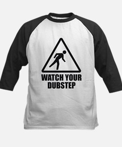 Watch your Dubstep 1c Tee