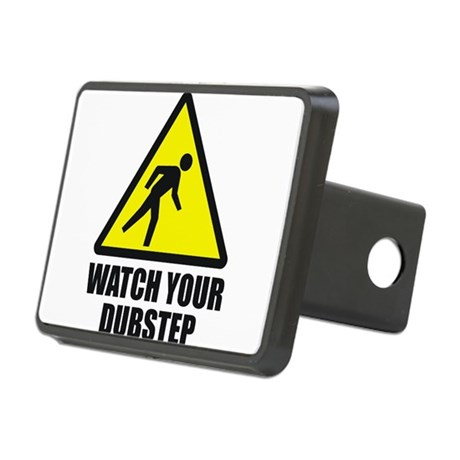Watch your Dubstep 2c Rectangular Hitch Cover