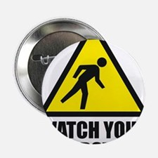 """Watch your Dubstep 2c 2.25"""" Button"""