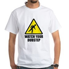 Watch your Dubstep 2c Shirt