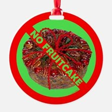 No Fruitcake Ornament
