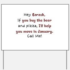 Obama Moving Day Yard Sign