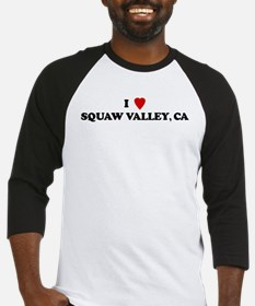 I Love SQUAW VALLEY Baseball Jersey