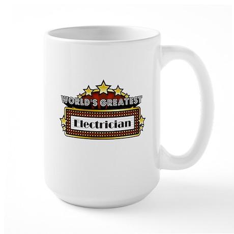 World's Greatest Electrician Large Mug