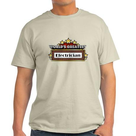 World's Greatest Electrician Light T-Shirt