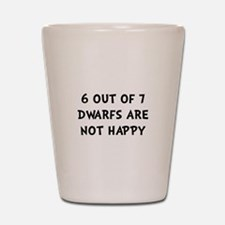 Dwarfs Not Happy Shot Glass