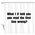 First Line Wrong Shower Curtain
