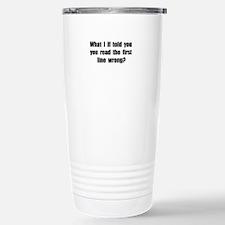 First Line Wrong Travel Mug