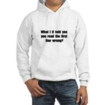 First Line Wrong Hooded Sweatshirt